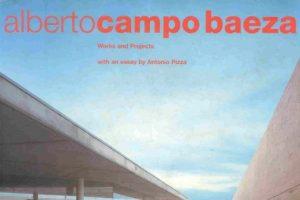 کارها و پروژه های آلبرت کامپو بائسا | Alberto Campo Baeza