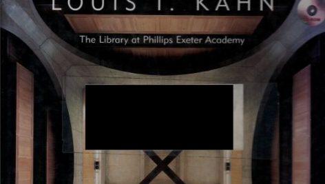 کتاب louis i kahn:the library at phillips exeter academy