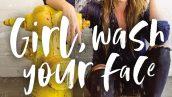 معرفی و دانلود نسخه انگلیسی کتاب صورتت را بشور دختر جان! Girl, Wash Your Face