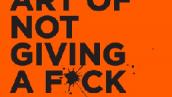 معرفی کامل و دانلود کتاب هنر ظریف بی خیالی|مارک منسون - The Subtle Art of Not Giving a F*ck