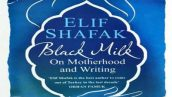شیر سیاه نوشته الیف شافاک - black milk