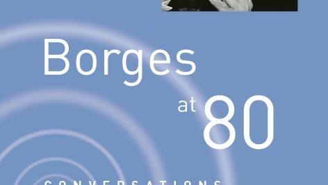 Borges at Eighty - بورخس در ۸۰ سالگی