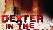 دکستر در تاریکی Dexter in the Dark