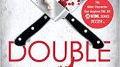 جلد ششم کتاب دکستر (دو دکستر) Double Dexter (Dexter,6)