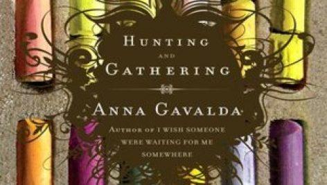 Hunting and Gathering - باهم، همین و بس