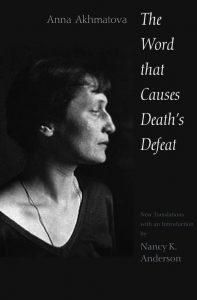 معرفی کتاب شعر Word that Causes Death's Defeat آنا آخماتووا