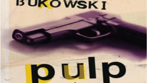 رمان انگلیسی عامهپسند نوشته چارلز بوکفسکی | Pulp by Charles Bukowski