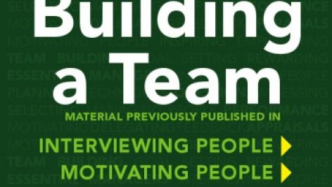 Building a Team: The Practical Guide to Mastering Management