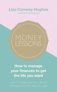 Money Lessons - How to manage your finances to get the life you want